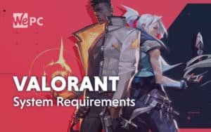 Valorant System Requirements