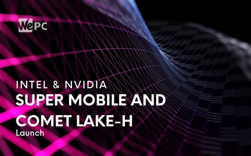 intel nvidia super mobile comet lake h