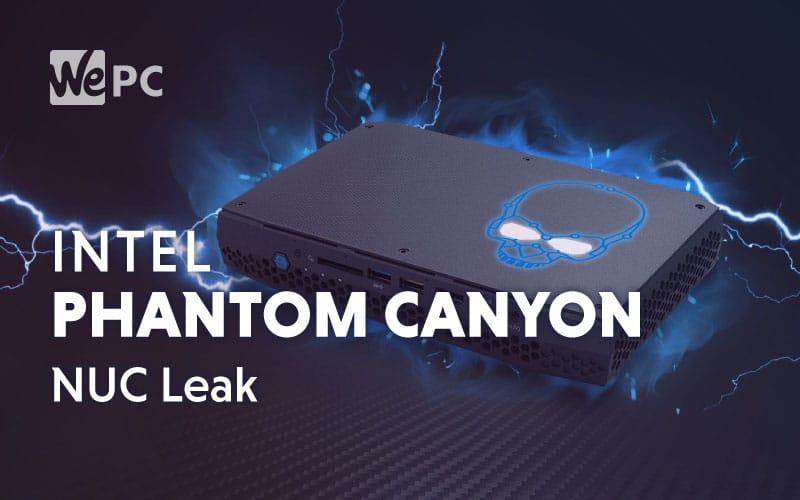 intel phantom canyon nuc leak