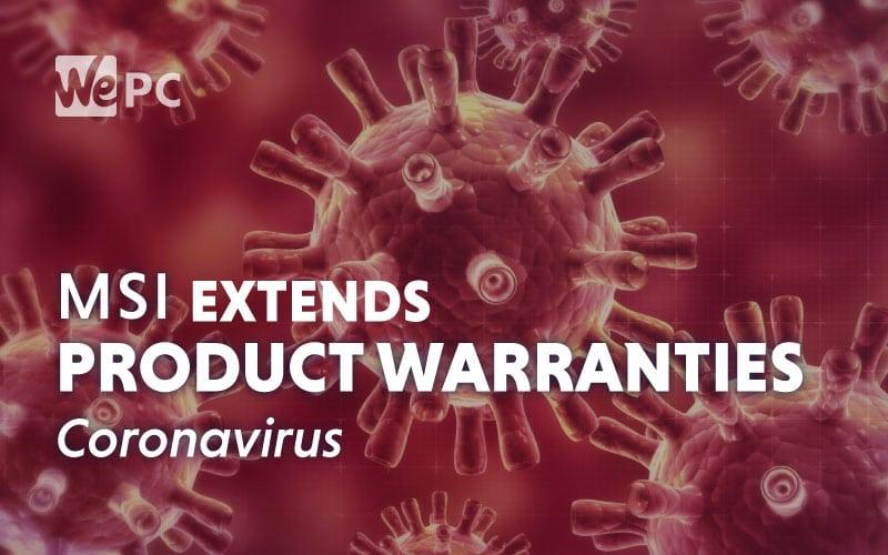 msi extended warranty coronavirus