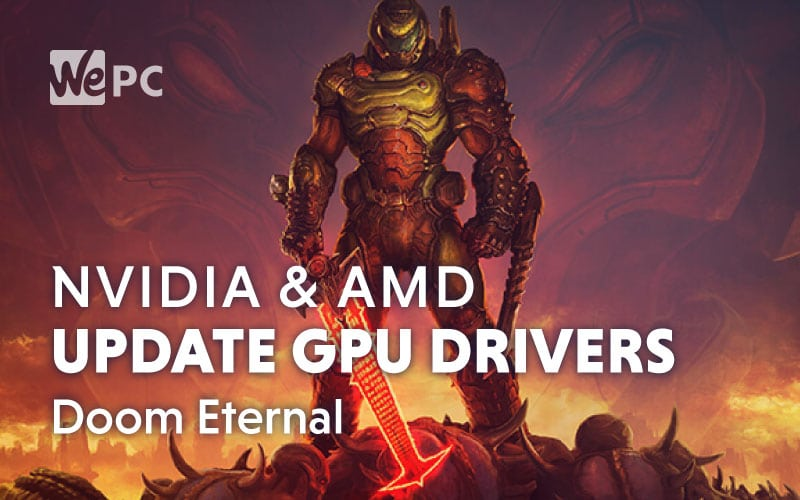 nvidia amd update gpu drivers doom eternal