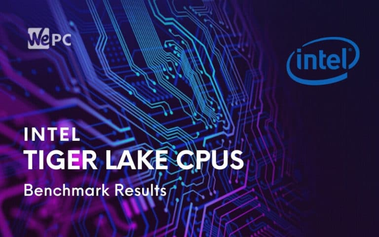 Benchmark Results Suggest Intels Tiger Lake Mobile CPUs Should Have AMD Worried