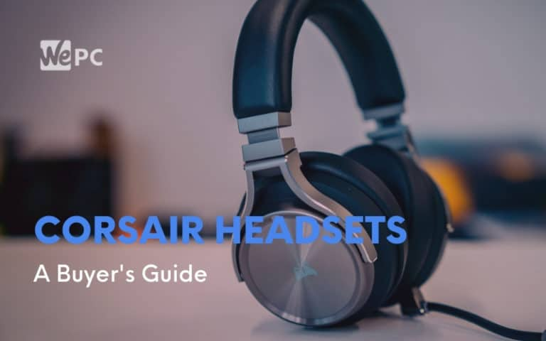 Corsair headsets a buyers guide