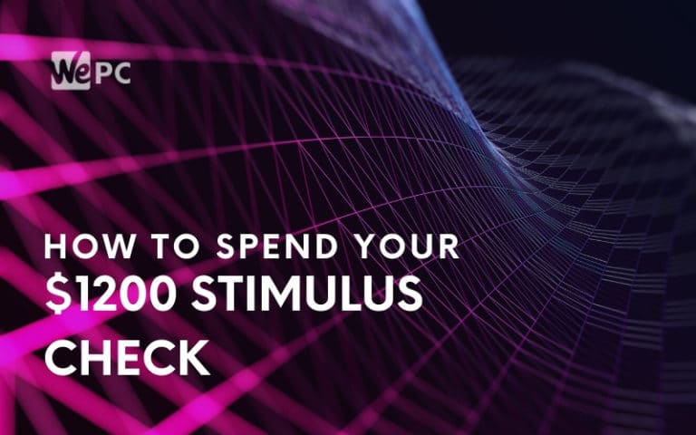 How To Spend Your 1200 Stimulus Check