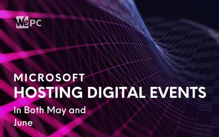Microsoft Rumored To Be Hosting Digital Events In Both May and June