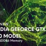 The New Nvidia GeForce GTX 1650 Model Gets GDDR6 Memory