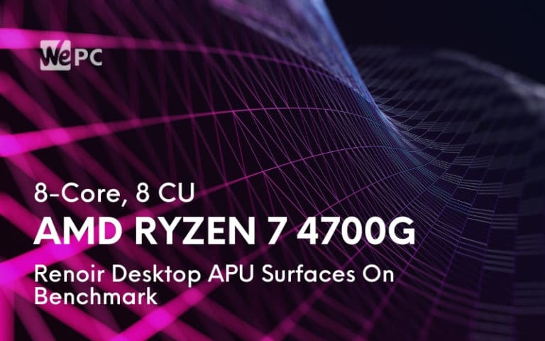 8 Core 8 CU AMD Ryzen 7 4700G Renoir Desktop APU Surfaces On Benchmark