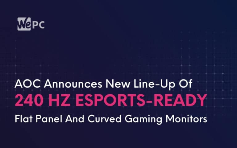 AOC Announces New Line Up Of 240 Hz Esports Ready Flat Panel And Curved Gaming Monitors
