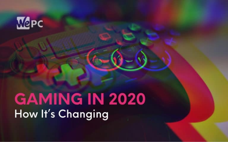 Gaming In 2020 How It's Changing Cloud Gaming Subscriptions Mobile And Next Gen