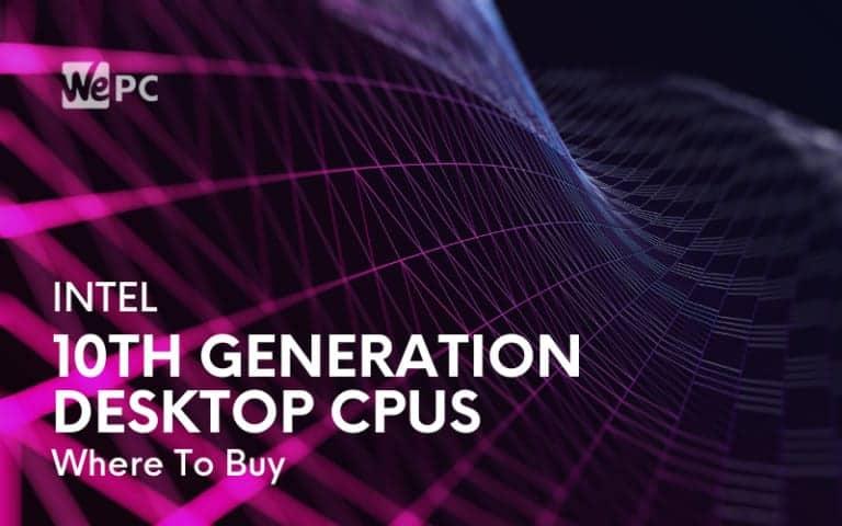 Intel 10th gen where to buy