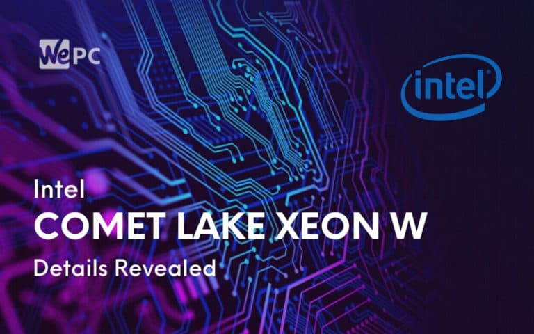 Intel Comet Lake Xeon W Details Revealed