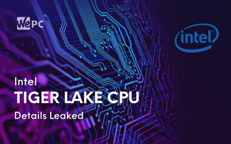 Intel Tiger Lake CPU Details Leaked