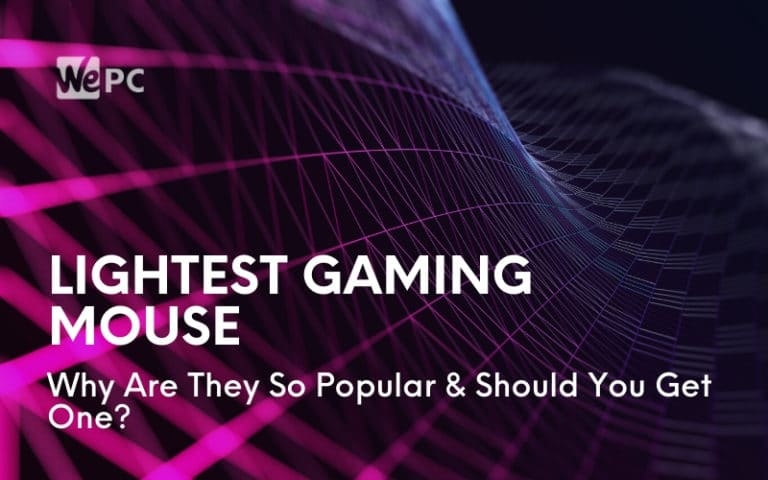 Lightest Gaming Mouse Why Are They So Popular Should You Get One