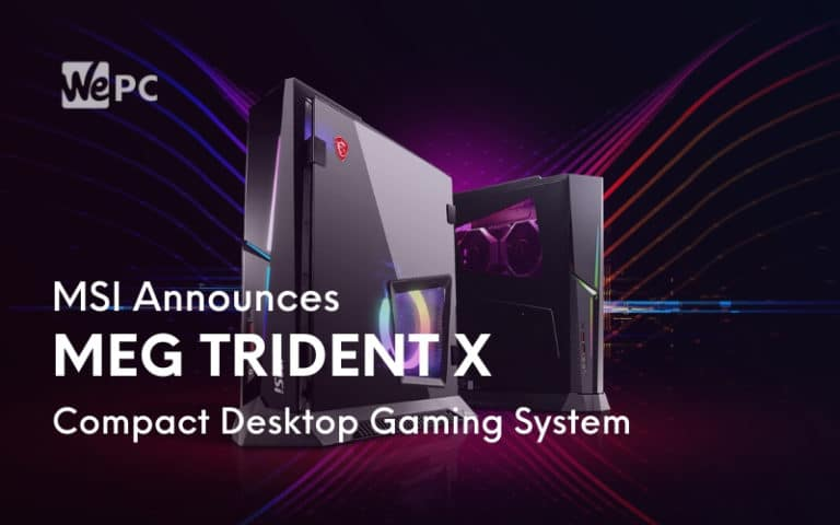 MSI Announces MEG Trident X Compact Desktop Gaming System