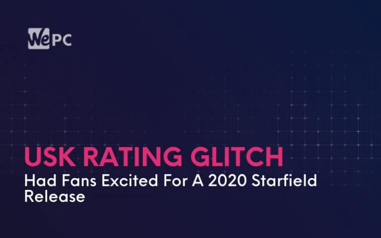 USK Rating Glitch Had Fans Excited For A 2020 Starfield Release