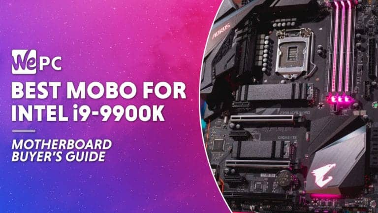 WEPC best mobo for i9 9900k Featured image 01