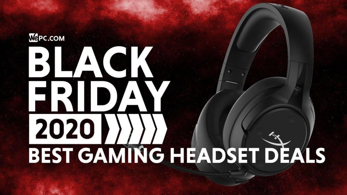 Black Friday Gaming Headset Deals 2020 Wepc Deals