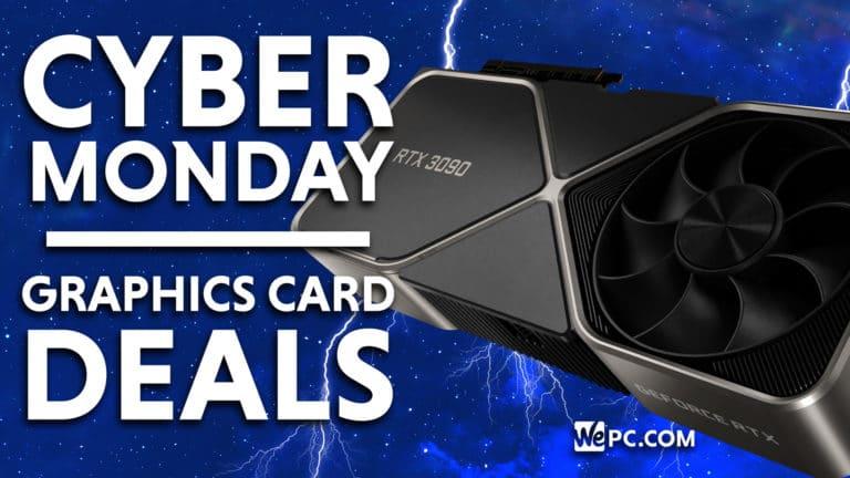 Cyber Monday GPU Deals