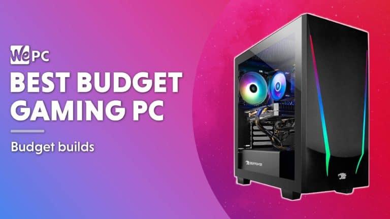 WEPC Best Budget Gaming PC 01