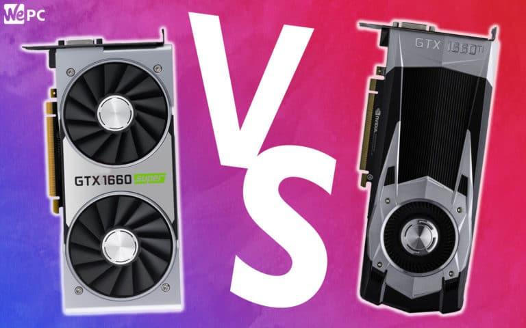 WePC 1660 Super vs 1660 Ti