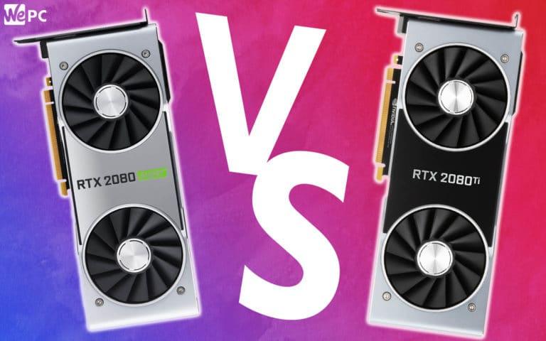 WePC 2080 Super VS 2080 Ti