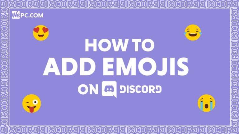WePC how to add emojis Discord 01