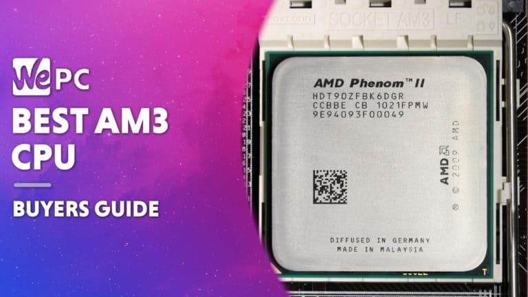 WEPC Best AM3 CPU Featured image 01