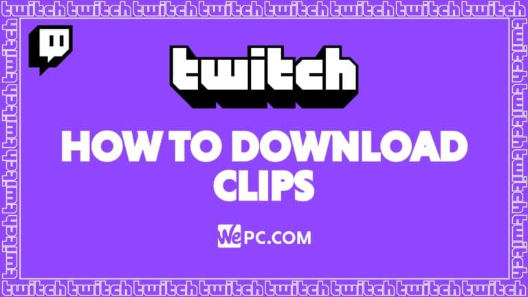 WePC Twitch how to download clips 01