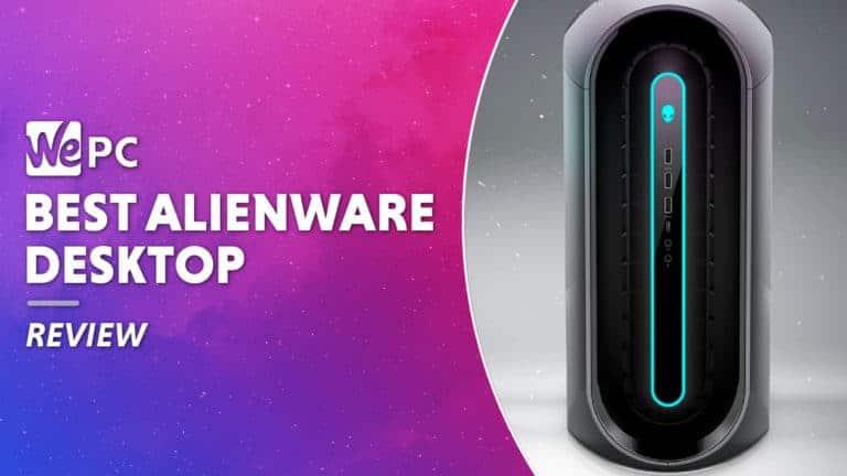 WEPC Best Alienware desktop Featured image 01