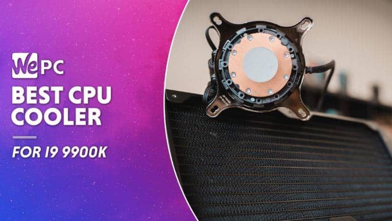 WEPC Best CPU cooler for i9 9900k Featured image 01