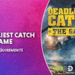 WEPC Deadliest catch the game system requirements Featured image 01