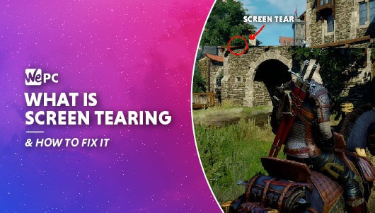 WEPC what is screen tearing and how to fix it Featured image 01