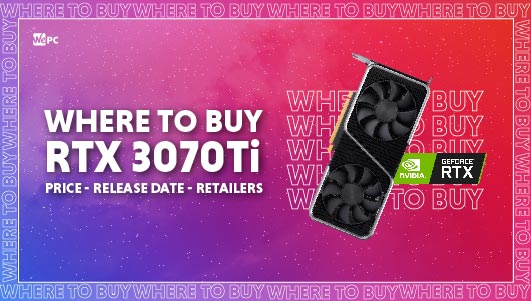 WePC Where to buy RTX 3070 Ti Featured image 01