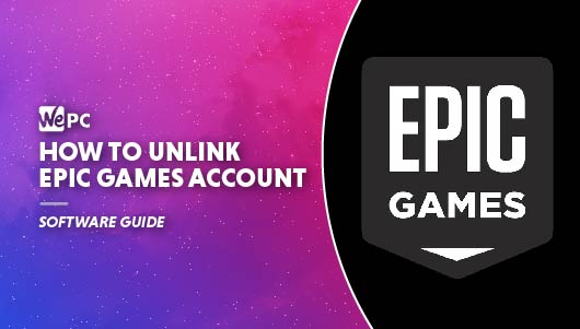 WEPC How to unlink epic games account Featured image 01