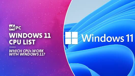 WEPC Windows 11 cpu list Featured image 01