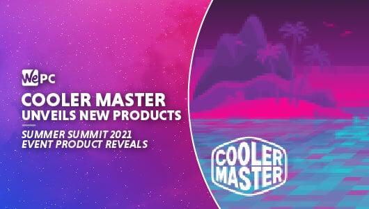 WEPC cooler master summer summit 2021 Featured image 01