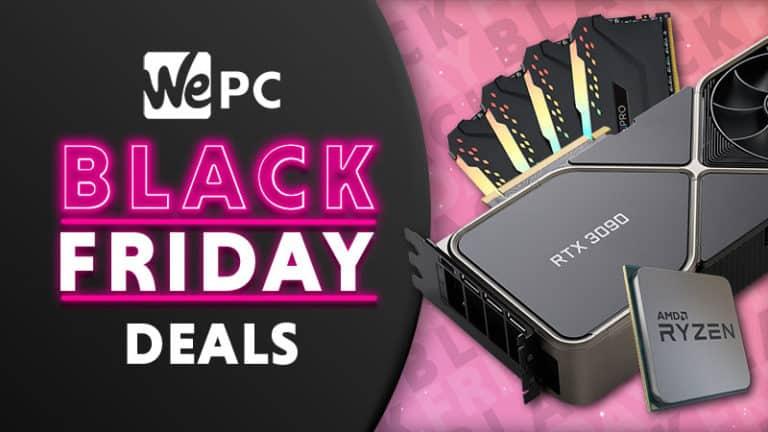Best Black Friday PC Component Deals